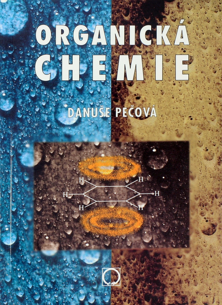 Organická chemie pro gymnázia / Danuše Pečová