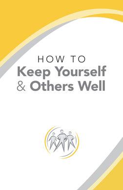 Jak se udržovat svoje zdraví i zdraví ostatních HOW TO KEEP YOURSELF & OTHERS WELL
