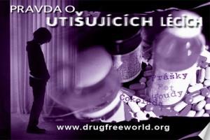 pravda o utišujících lécích ŘEKNI NE DROGÁM – ŘEKNI ANO ŽIVOTU