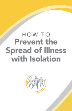 jak zabránit šíření nemoci izolací HOW TO PREVENT THE SPREAD OF ILLNESS WITH ISOLATION